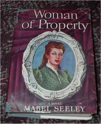 Woman Of Property - Mabel Seeley
